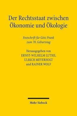 Abbildung von Luthe / Meyerholt | Der Rechtsstaat zwischen Ökonomie und Ökologie | 1. Auflage | 2014 | beck-shop.de