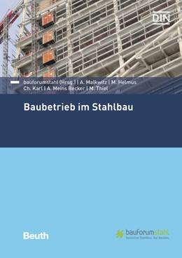 Abbildung von Helmus / Karl | Baubetrieb im Stahlbau | 1. Auflage | 2017 | beck-shop.de