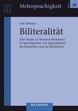 Abbildung von Böhmer | Biliteralität | 2015 | Eine Studie zu literaten Struk... | 39