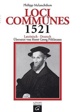 Abbildung von Melanchthon | Loci Communes 1521 | 1. Auflage | 1997 | beck-shop.de