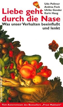 Abbildung von Pollmer / Fock / Gonder | Liebe geht durch die Nase | 2001 | Was unser Verhalten beeinfluss...