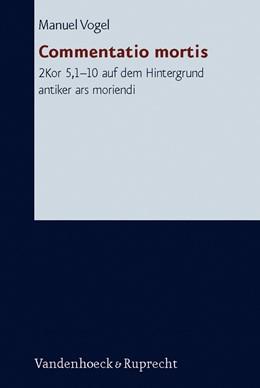 Abbildung von Vogel | Commentatio mortis | 2006 | 2Kor 5,1–10 auf dem Hintergrun... | Band 214