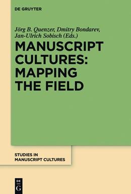 Abbildung von Quenzer / Bondarev | Manuscript Cultures: Mapping the Field | 1. Auflage | 2014 | beck-shop.de