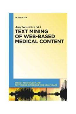 Abbildung von Neustein | Text Mining of Web-Based Medical Content | 1. Auflage | 2014