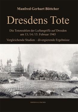Abbildung von Böttcher   Dresdens Tote   2014   Die Totenzahlen der Luftangrif...