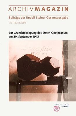Abbildung von Hoffmann | Archivmagazin (Beiträge zur Rudolf Steiner Gesamtausgabe) | 2013 | Nr. 2 November 2013, Zur Grund...