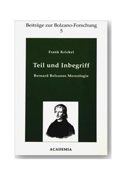 Abbildung von Krickel | Teil und Inbegriff | 1995 | Bernard Bolzanos Mereologie