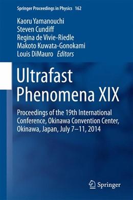 Abbildung von Yamanouchi / Cundiff / de Vivie-Riedle / Kuwata-Gonokami / DiMauro | Ultrafast Phenomena XIX | 2015 | Proceedings of the 19th Intern... | 162