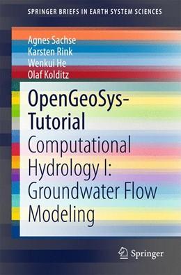 Abbildung von Sachse / Rink | OpenGeoSys-Tutorial | 1. Auflage | 2015 | beck-shop.de