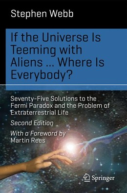 Abbildung von Webb | If the Universe Is Teeming with Aliens ... WHERE IS EVERYBODY? | 2. Auflage | 2015 | beck-shop.de