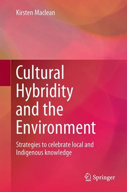 Abbildung von Maclean | Cultural Hybridity and the Environment | 1. Auflage | 2015 | beck-shop.de