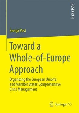 Abbildung von Post | Toward a Whole-of-Europe Approach | 2014 | Organizing the European Union'...