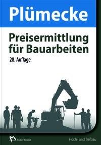 Plümecke – Preisermittlung für Bauarbeiten | Kuhne / Kattenbusch | 28., überarbeitete und aktualisierte Auflage, 2017 | Buch (Cover)