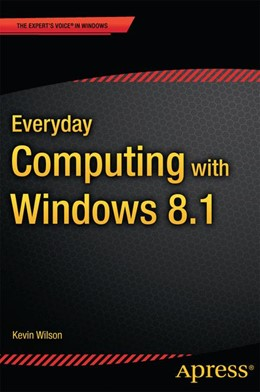 Abbildung von Wilson | Everyday Computing with Windows 8.1 | 1st ed. | 2014