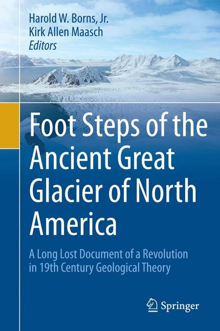 Foot Steps of the Ancient Great Glacier of North America | Borns, Jr. / Maasch, 2015 | Buch (Cover)