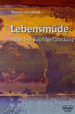Abbildung von Giernalczyk | Lebensmüde | 2003 | Hilfe bei Suizidgefährdung