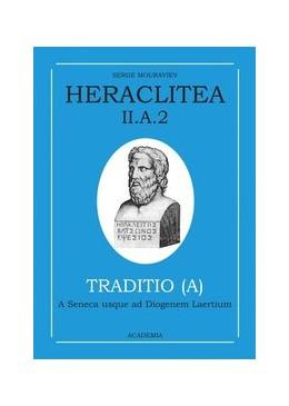 Abbildung von Mouraviev | Heraclitea / Témoignages et citations | 2000 | De Sénèque à Diogène Laërce