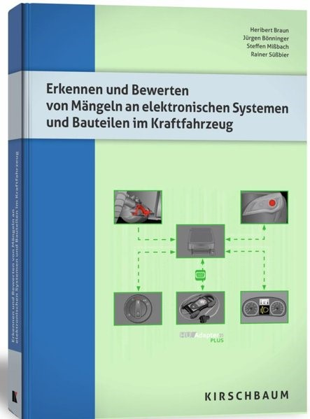 Erkennen und Bewerten von Mängeln an elektronischen Systemen und Bauteilen im Kraftfahrzeug | Braun / Bönninger / Missbach, 2016 | Buch (Cover)