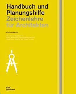 Abbildung von Meuser | Zeichenlehre fu¨r Architekten | 2014 | Handbuch und Planungshilfe