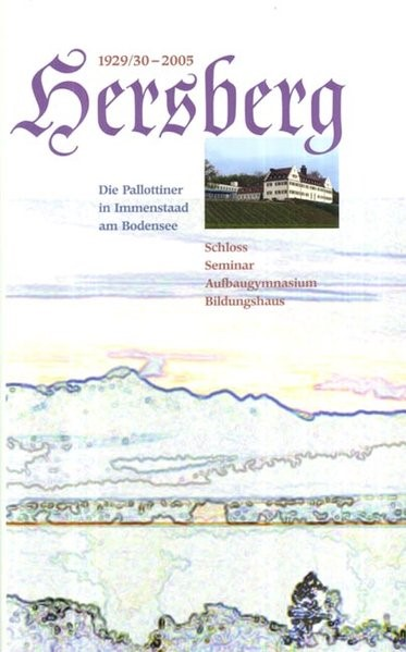 1929/30-2005 Hersberg. Die Pallottiner in Immenstaad am Bodensee, 2005 | Buch (Cover)