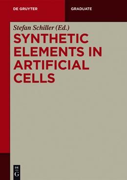 Abbildung von Schiller | Synthetic Elements in Artificial Cells | 2021