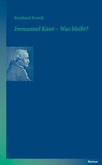 Immanuel Kant - Was bleibt? | Brandt, 2010 | Buch (Cover)