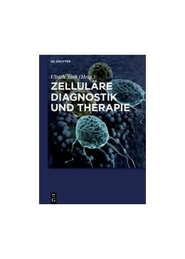 Abbildung von Sack | Zelluläre Diagnostik und Therapie | 1. Auflage | 2015 | beck-shop.de