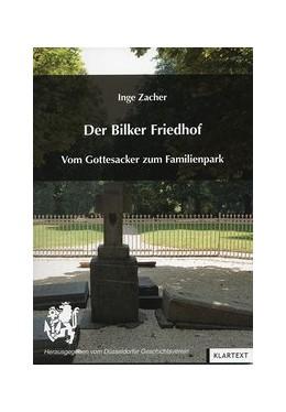 Abbildung von Zacher   Der Bilker Friedhof     Vom Gottesacker zum Familienpa...