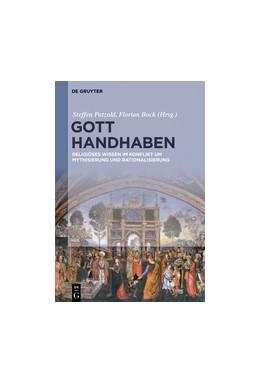 Abbildung von Patzold / Bock | Gott handhaben | 1. Auflage | 2016 | beck-shop.de