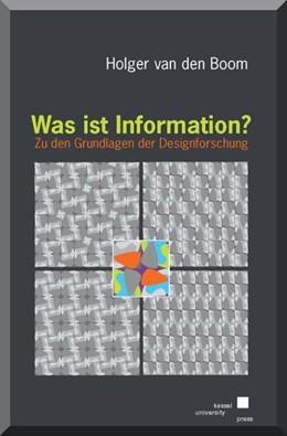 Abbildung von Boom | Was ist Information? | 2014 | Zu den Grundlagen der Designfo...