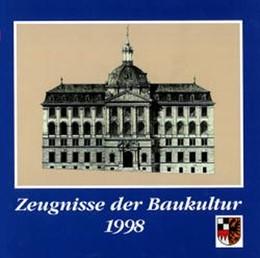 Abbildung von Schötz | Zeugnisse der Baukultur | 1998 | Denkmalprämierung des Bezirks ...