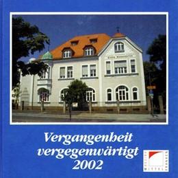 Abbildung von Schötz | Vergangenheit vergegenwärtigt | 2002 | Denkmalprämierung des Bezirks ...