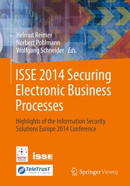 Abbildung von Reimer / Pohlmann / Schneider | ISSE 2014 Securing Electronic Business Processes | 2014 | 2014 | Highlights of the Information ...