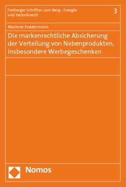 Abbildung von Feddermann | Die markenrechtliche Absicherung der Verteilung von Nebenprodukten, insbesondere Werbegeschenken | 2014 | 3