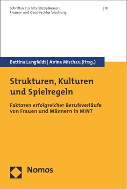 Abbildung von Langfeldt / Mischau (Hrsg.) | Strukturen, Kulturen und Spielregeln | 2014 | Faktoren erfolgreicher Berufsv... | 10