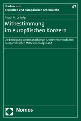 Abbildung von Ludwig | Mitbestimmung im europäischen Konzern | 1. Auflage | 2014 | 47 | beck-shop.de