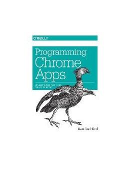 Abbildung von Marc Rochkind | Programming Chrome Apps | 2014