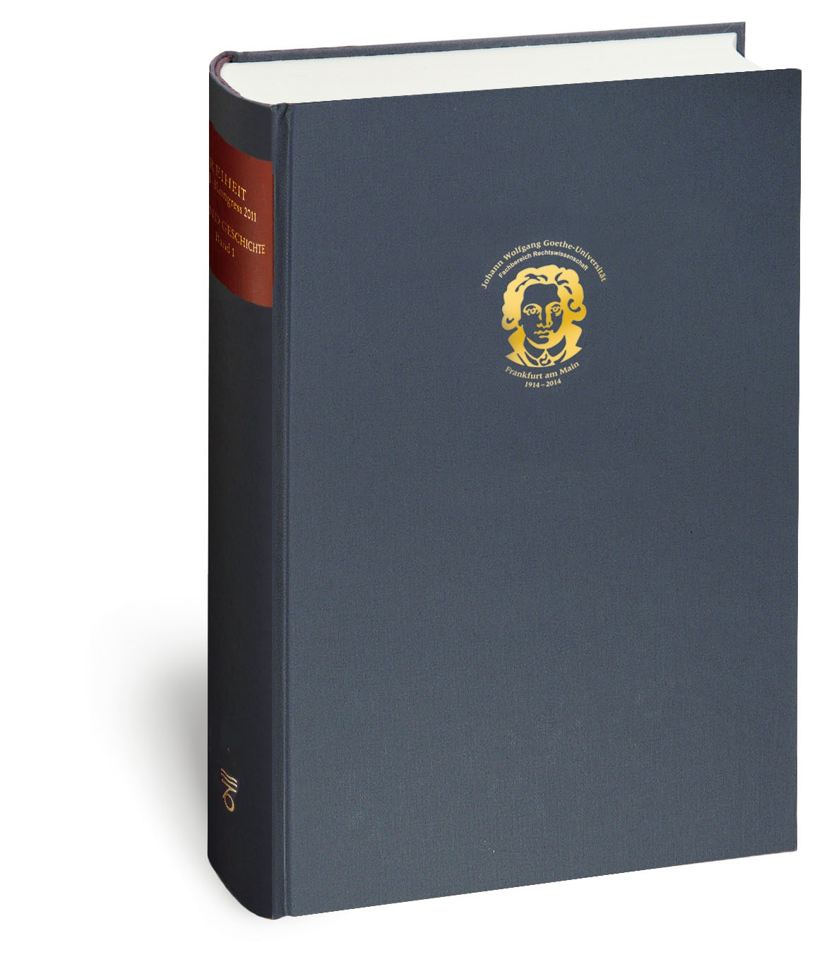 100 Jahre Rechtswissenschaft in Frankfurt | 1., 2014, 2014 | Buch (Cover)