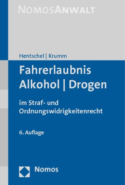 Fahrerlaubnis - Alkohol - Drogen   Hentschel / Krumm   Buch (Cover)