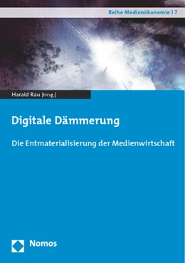 Abbildung von Rau (Hrsg.) | Digitale Dämmerung | 1. Auflage | 2015 | 7 | beck-shop.de