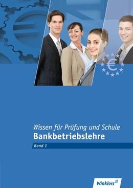 Abbildung von Rotermund / Stölter | Bankkaufleute. Wissen für Prüfung und Schule 1 | 1. Auflage | 2015 | beck-shop.de