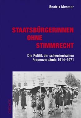 Abbildung von Mesmer | Staatsbürgerinnen ohne Stimmrecht | 2007 | Die Politik der schweizerische...