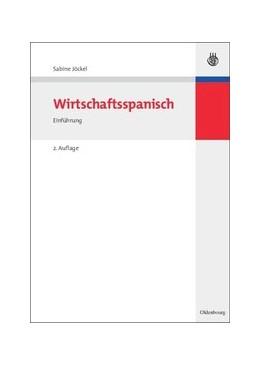 Abbildung von Jöckel | Wirtschaftsspanisch | vollständig überarbeitete Auflage | 2014 | Einführung