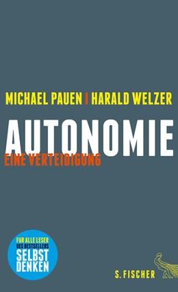 Abbildung von Pauen / Welzer | Autonomie | 2. Auflage | 2015 | beck-shop.de