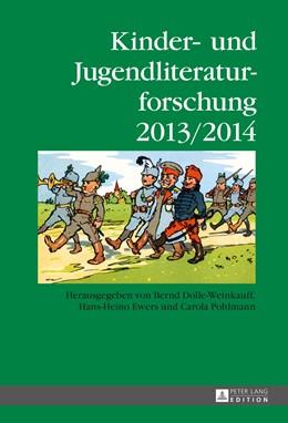 Abbildung von Dolle-Weinkauff / Ewers / Pohlmann | Kinder- und Jugendliteraturforschung 2013/2014 | 2014 | Herausgegeben von Bernd Dolle-... | 20
