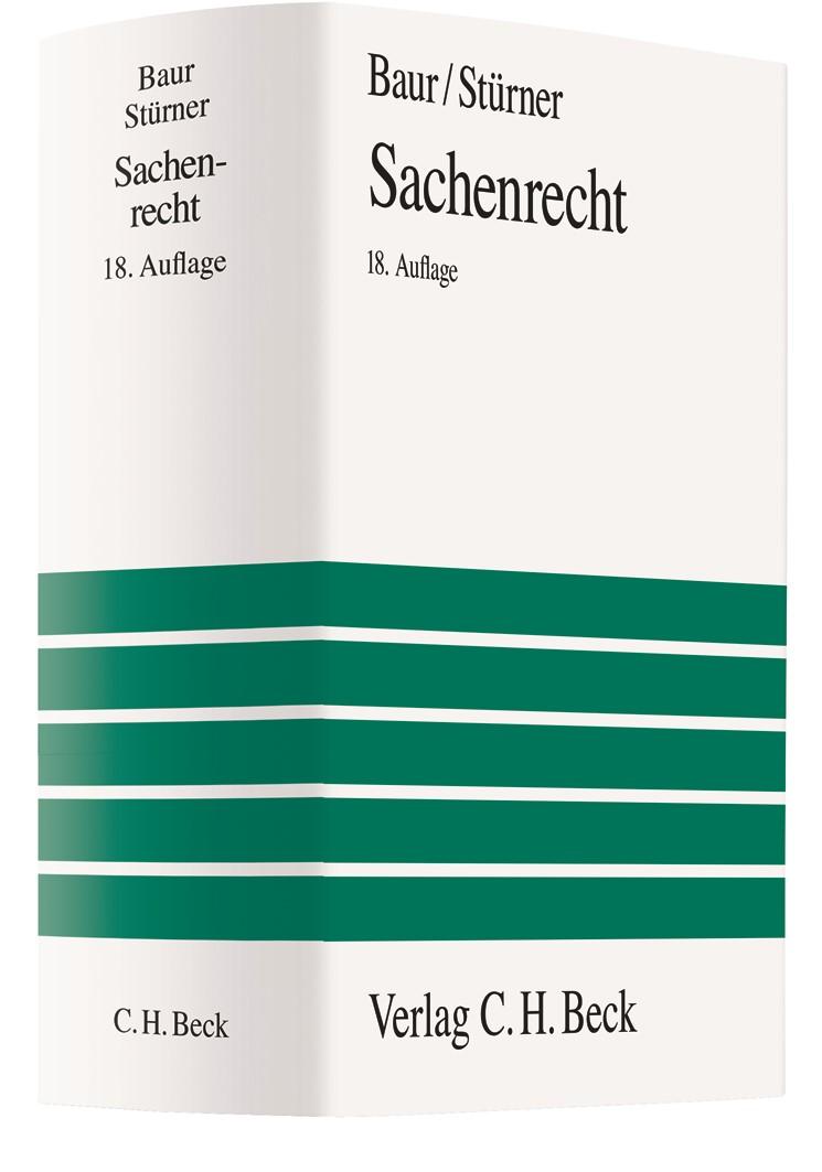 Sachenrecht | Baur / Stürner | 18., neu bearbeitete Auflage, 2009 | Buch (Cover)
