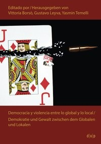 Democracia y violencia entre lo global y lo local   Borsò / Leyva / Temelli, 2014   Buch (Cover)