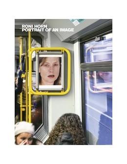 Abbildung von Hollein / Schrader   Roni Horn   2014   Portrait of an Image