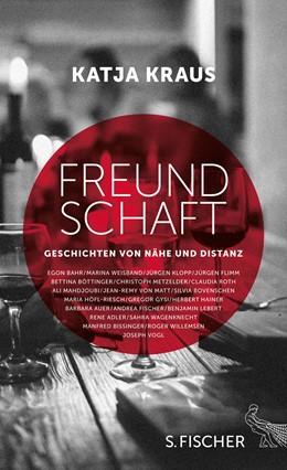 Abbildung von Kraus | Freundschaft | 1. Auflage | 2015 | Geschichten von Nähe und Dista...
