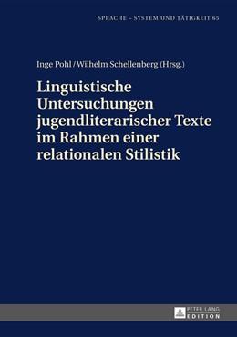 Abbildung von Schellenberg / Pohl   Linguistische Untersuchungen jugendliterarischer Texte im Rahmen einer relationalen Stilistik   2014   65